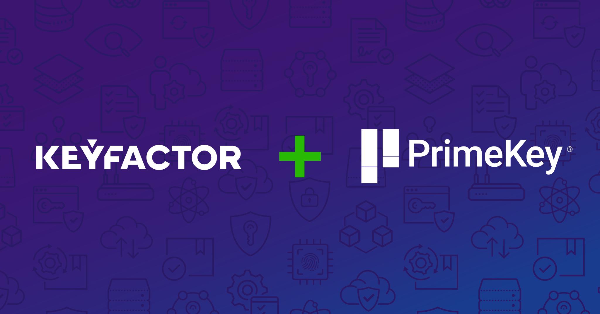 Keyfactor has completed merger with PrimeKey under the Keyfactor brand