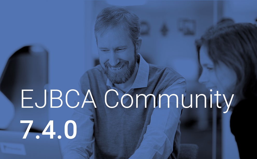 Prerelease – Get EJBCA Community 7.4.0 before its official release